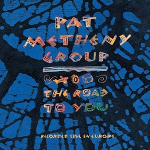 PatMethenyGroup/TheRoad・・・