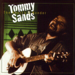 Tommy Sands: The Heart's a Wonder