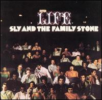 "sly and the familystone""life"""