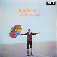 "Tom Springfield ""Sun Songs"""