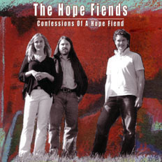 """The Hope Fiends""""Confessions of a ho"""
