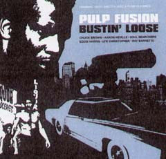 Pulp Fusion: Bustin' Loose