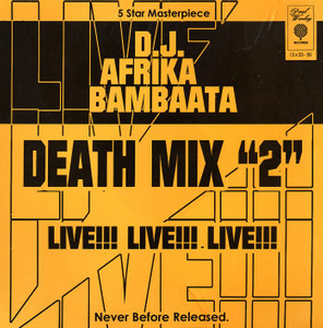 "Afrika Bambaataaの""Death Mix 2"""