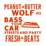 Peanut Butter Wolf - Bass Your Car