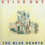 『STICK OUT』/THE BLUE HEARTS
