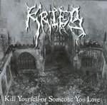KRIEG - Kill Yourself Or Someone You