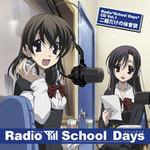 Radio「School Days」CD Vol.1