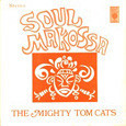 Mighty Tom Cats / Soul Makossa