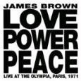 James Brown / Love Power Peace