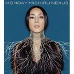 『NEXUS 』/Monday Michiru